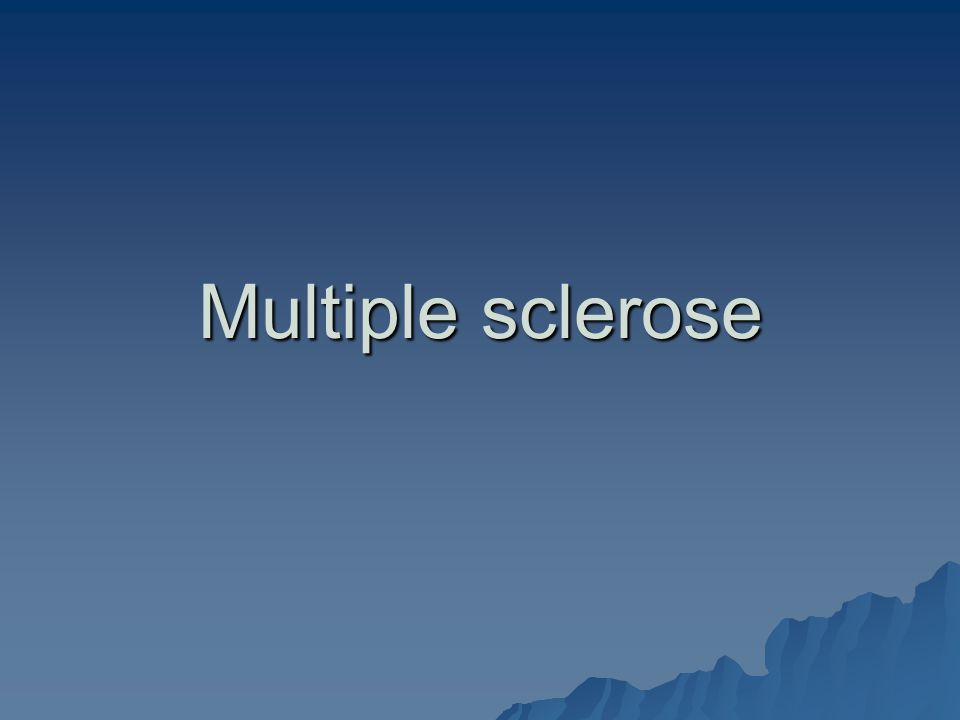 Multiple sclerose
