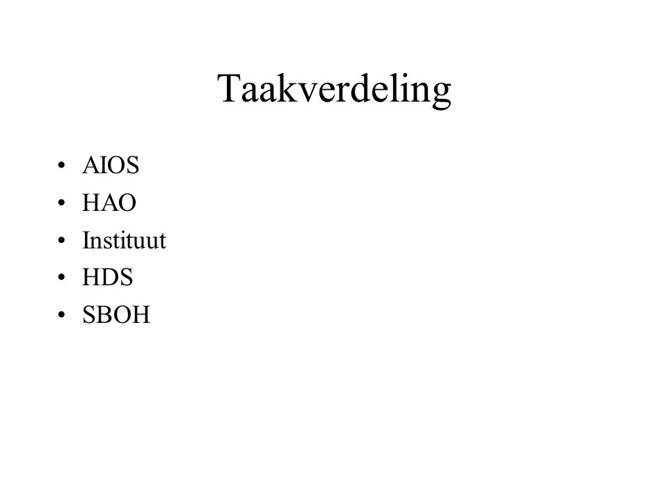Taakverdeling AIOS HAO Instituut HDS SBOH
