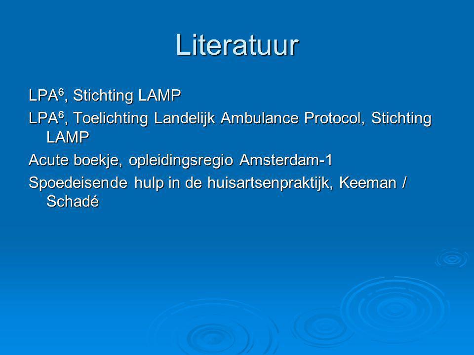 Literatuur LPA 6, Stichting LAMP LPA 6, Toelichting Landelijk Ambulance Protocol, Stichting LAMP Acute boekje, opleidingsregio Amsterdam-1 Spoedeisend