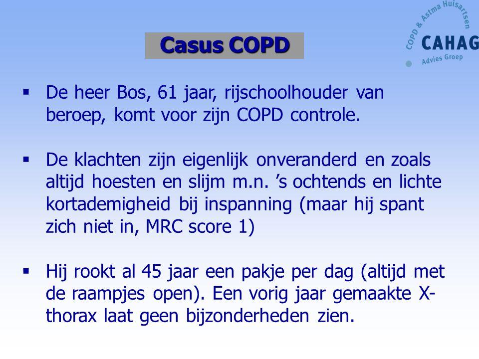 Resumé casus hr Pieterse Nieuwe patiënt in de praktijk: Matig ernstig COPD, GOLD II, FEV1 52%vv Geen sprake van reversibiliteit  COPD Klachten: hoesten en slijm en lichte dyspnoe bij inspanning klachten toename in rokerige omgeving Rookt, 40 pakjaren opgebouwd, X thorax gb Beroep: dakbedekker Geen atopie als kind Medicatie vorige huisarts: combinatiepreparaat ICS/LABA 2dd Vraag 7.