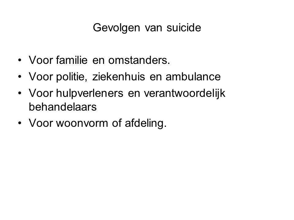 Gevolgen van suicide Voor familie en omstanders.