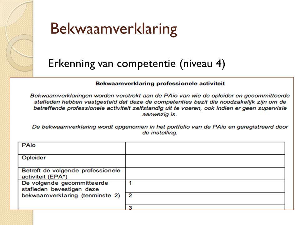 Bekwaamverklaring Erkenning van competentie (niveau 4)