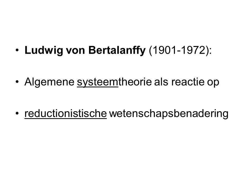 Ludwig von Bertalanffy (1901-1972): Algemene systeemtheorie als reactie op reductionistische wetenschapsbenadering