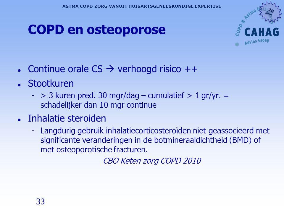 33 ASTMA COPD ZORG VANUIT HUISARTSGENEESKUNDIGE EXPERTISE 10 jaar 10 jaar COPD en osteoporose l Continue orale CS  verhoogd risico ++ l Stootkuren ->