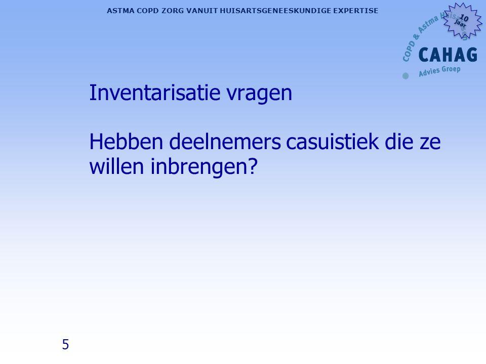 36 ASTMA COPD ZORG VANUIT HUISARTSGENEESKUNDIGE EXPERTISE 10 jaar 10 jaar L Steuten et al.