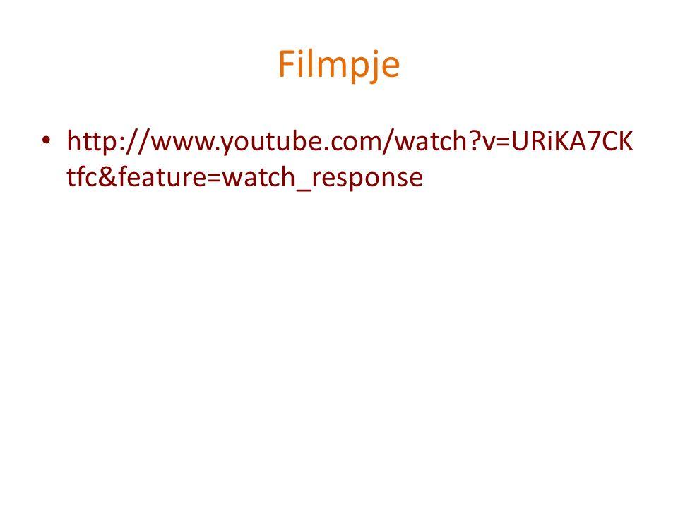 Filmpje http://www.youtube.com/watch?v=URiKA7CK tfc&feature=watch_response