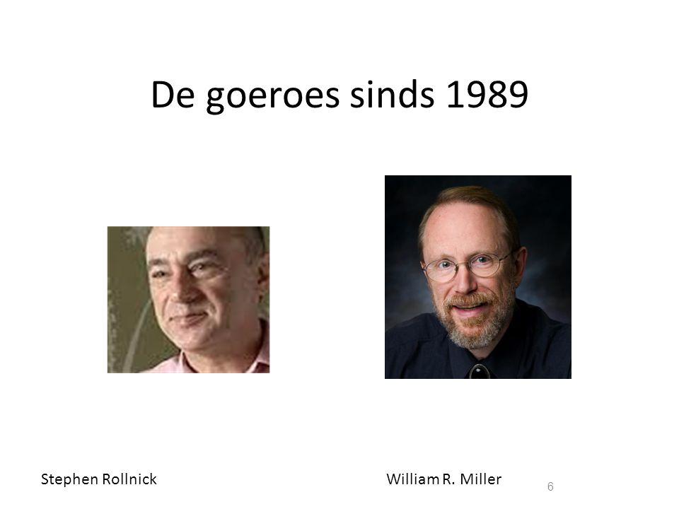De goeroes sinds 1989 6 Stephen RollnickWilliam R. Miller