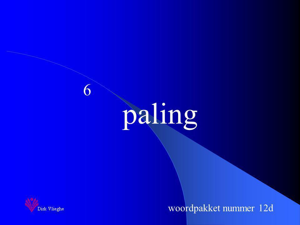 woordpakket nummer 12d Je schrijft nu het woord op. woordpakket nummer 10