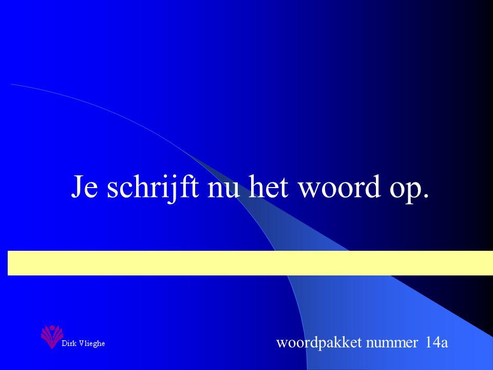 woordpakket nummer 14a opening 10