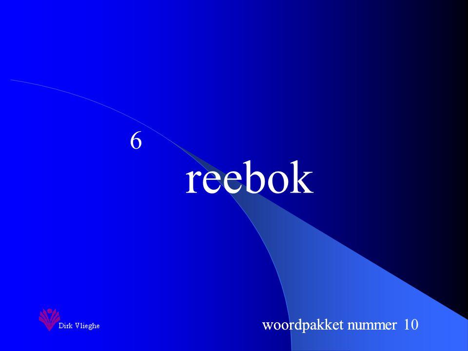 woordpakket nummer 1 reebok 6 woordpakket nummer 10