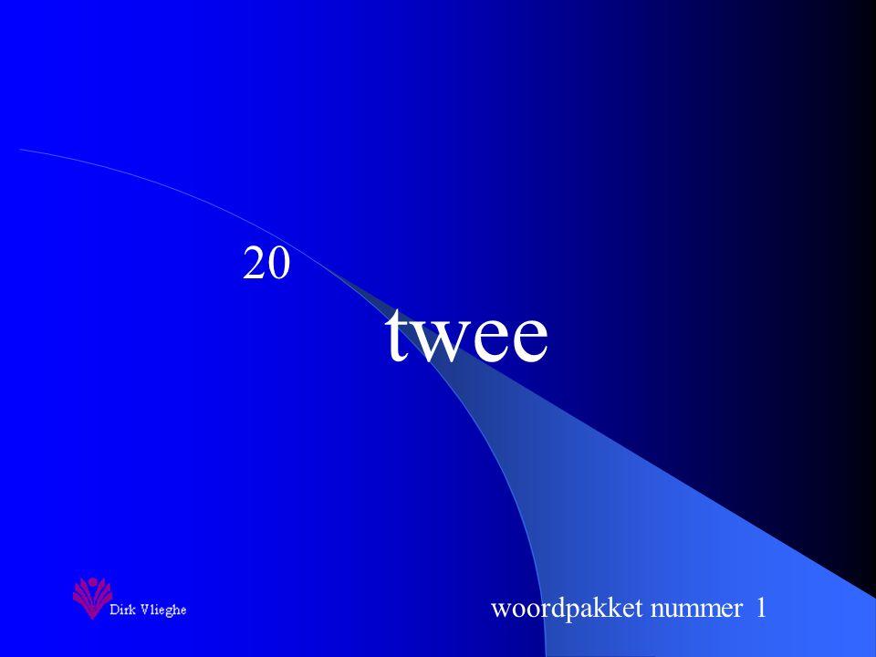 woordpakket nummer 1 twee 20