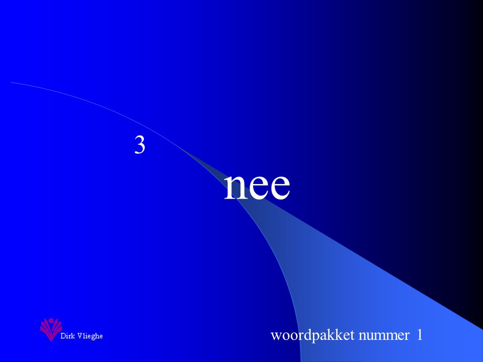 woordpakket nummer 1 nee 3