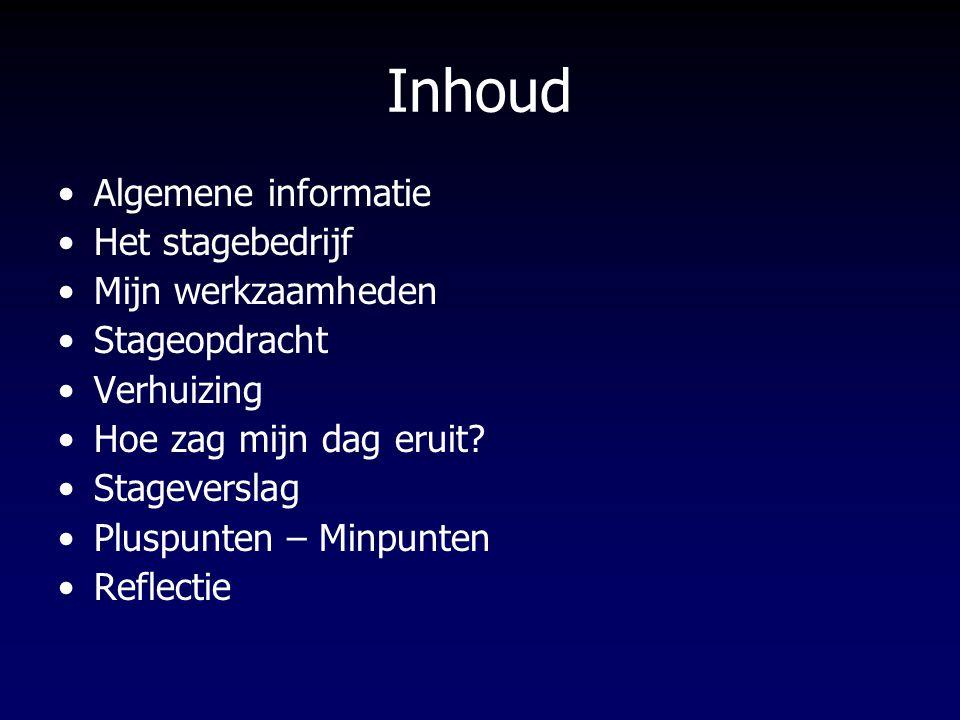 Algemene informatie Periode 15 september t/m 12 november Euroresins benelux Praktijkbegeleider / Stagebegeleider 10 weken lang Van 8 tot 5 360 stage uren