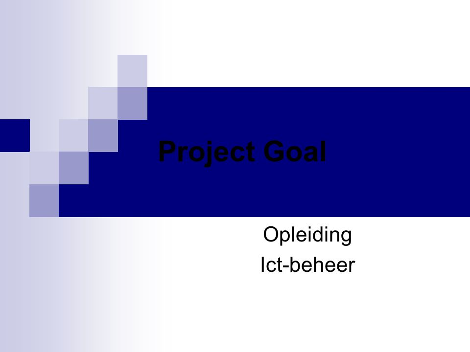 Project Goal Opleiding Ict-beheer