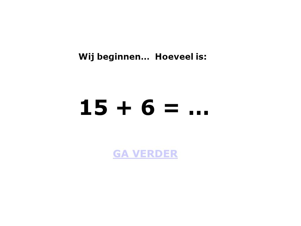 GA VERDER 3 + 56 = …