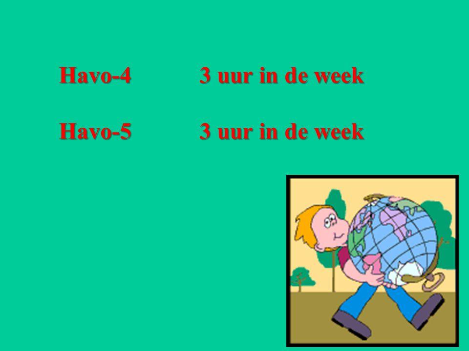 Havo-4 3 uur in de week Havo-53 uur in de week