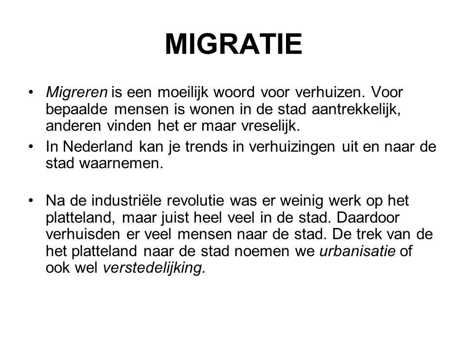 MIGRATIE Migreren is een moeilijk woord voor verhuizen. Voor bepaalde mensen is wonen in de stad aantrekkelijk, anderen vinden het er maar vreselijk.