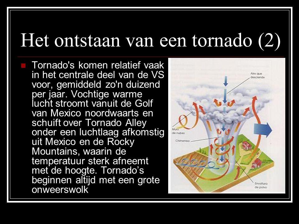 Het ontstaan van een tornado (2) Tornado s komen relatief vaak in het centrale deel van de VS voor, gemiddeld zo n duizend per jaar.