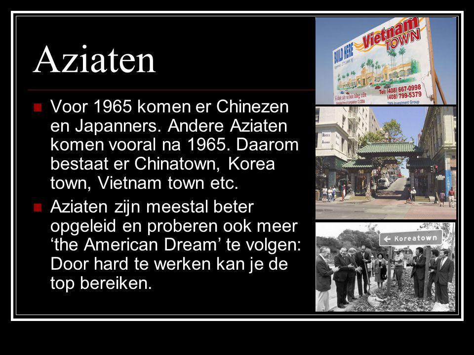 Aziaten Voor 1965 komen er Chinezen en Japanners.Andere Aziaten komen vooral na 1965.
