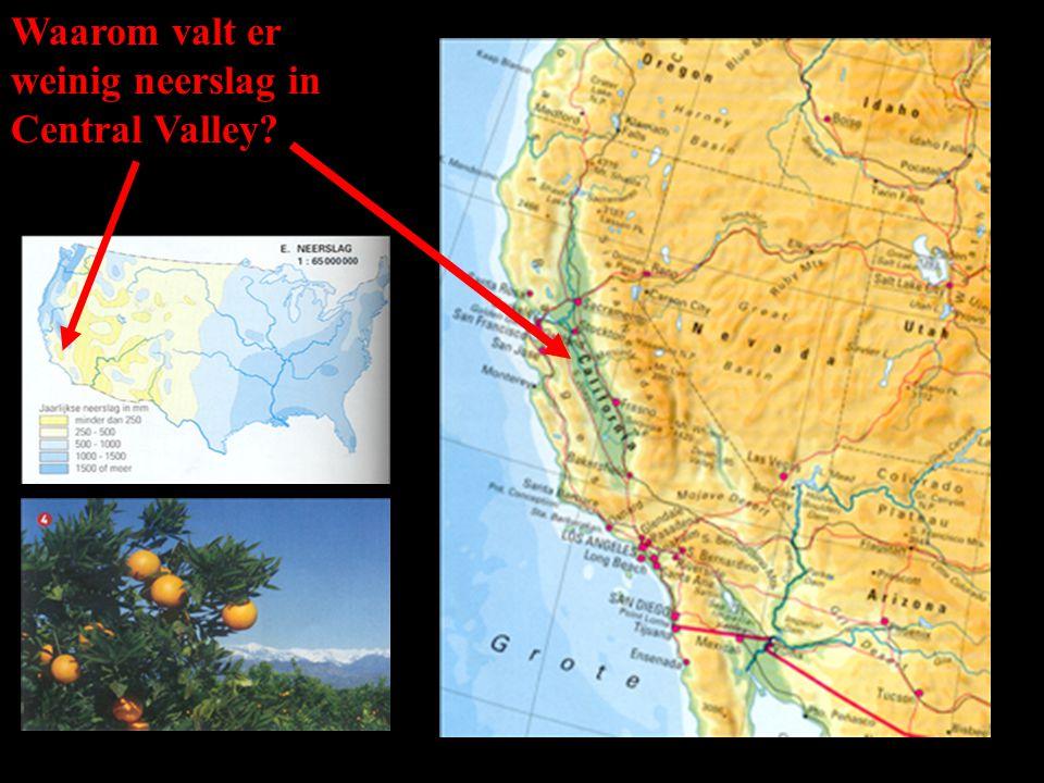 Waarom valt er weinig neerslag in Central Valley?