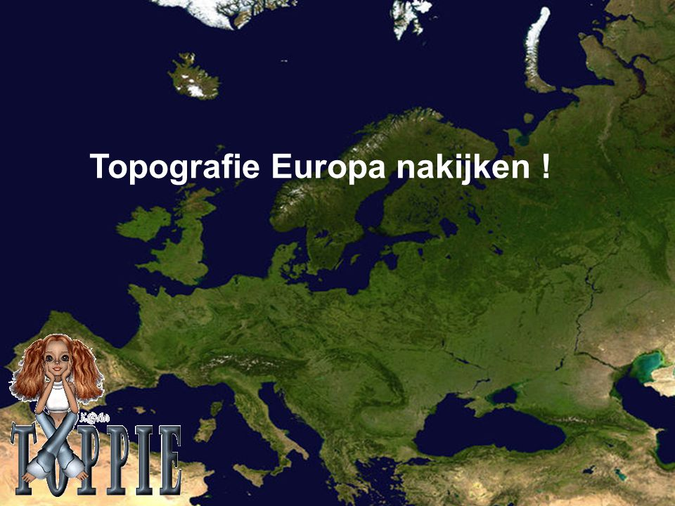 Topografie Europa nakijken !