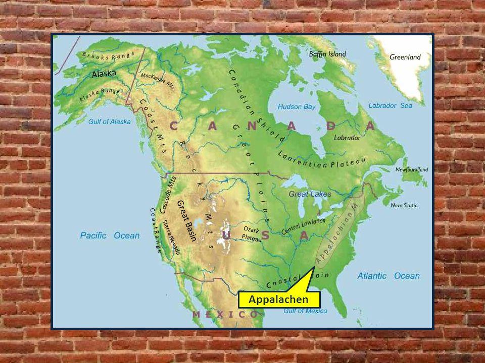 Sierra Nevada C o a s t R a n g e Ozark Plateau Alaska Great Basin Appalachen