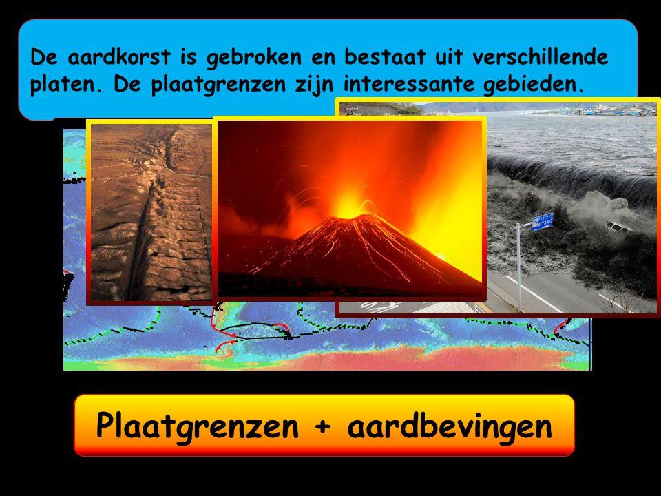 De aardkorst is gebroken en bestaat uit verschillende platen. De plaatgrenzen zijn interessante gebieden. Plaatgrenzen !Plaatgrenzen + vulkanenPlaatgr