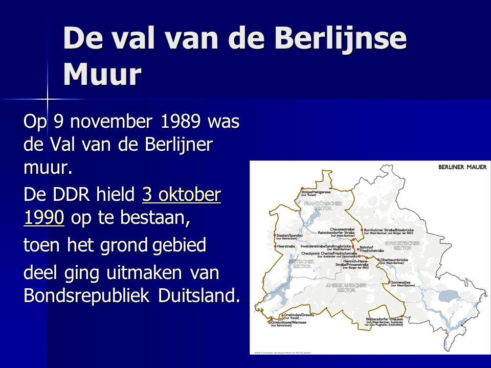 De val van de Berlijnse Muur Op 9 november 1989 was de Val van de Berlijner muur.