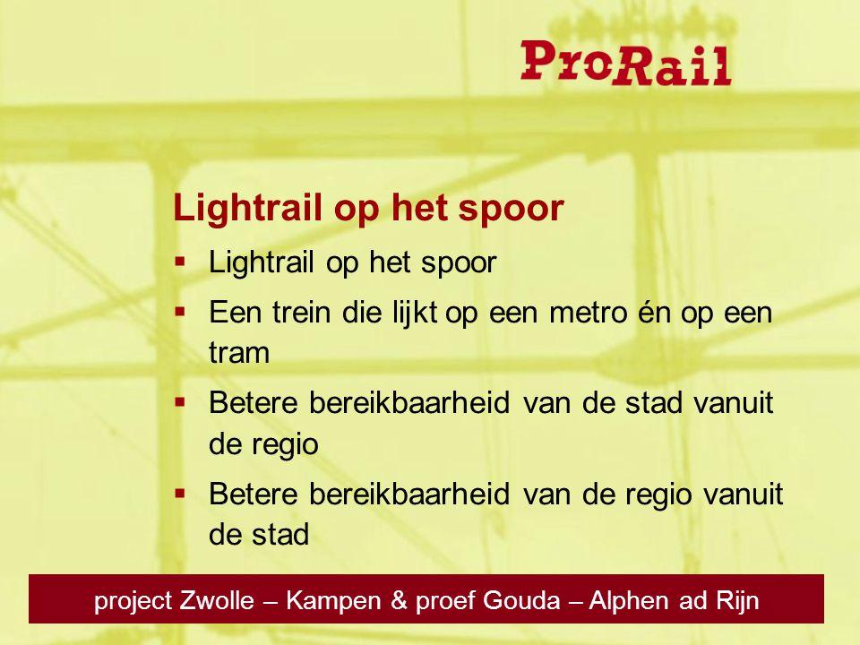 titel / 23 oktober 200822  Lightrail op het spoor  Een trein die lijkt op een metro én op een tram  Betere bereikbaarheid van de stad vanuit de reg