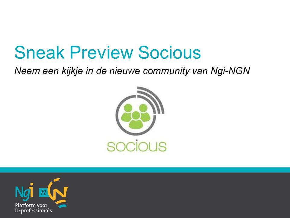 Sneak Preview Socious Neem een kijkje in de nieuwe community van Ngi-NGN