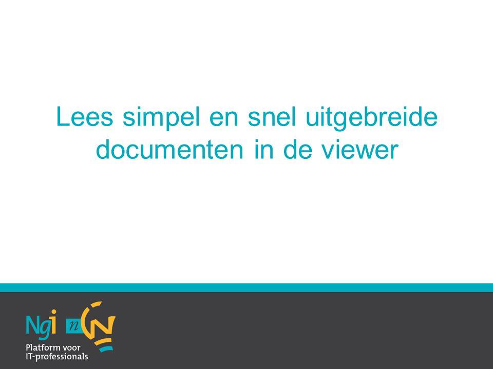 Lees simpel en snel uitgebreide documenten in de viewer