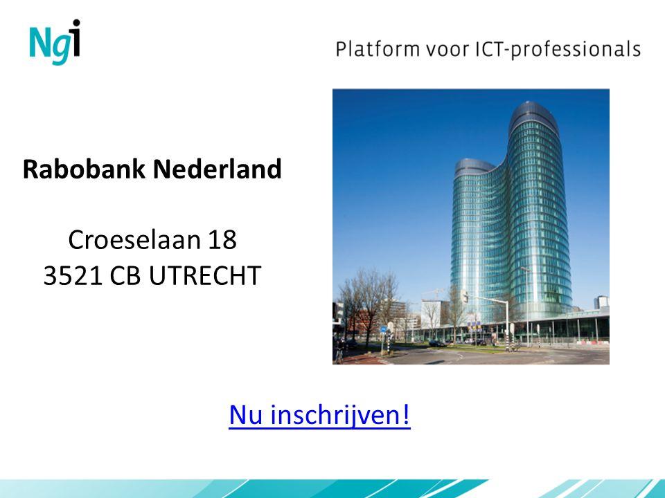 Rabobank Nederland Croeselaan 18 3521 CB UTRECHT Nu inschrijven!