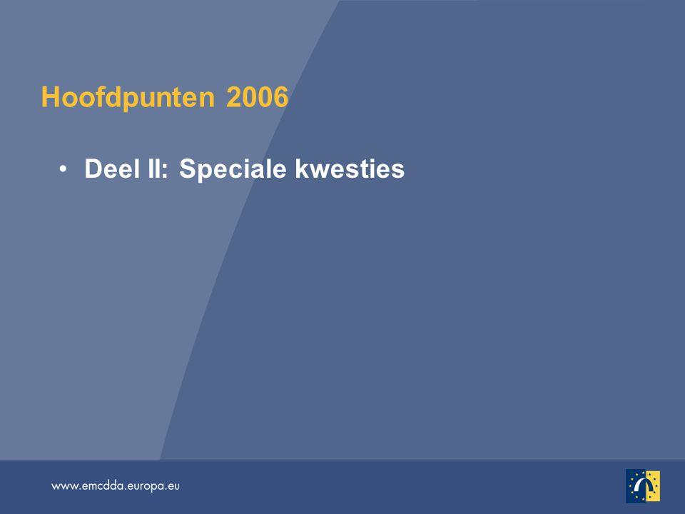 Hoofdpunten 2006 Deel II: Speciale kwesties