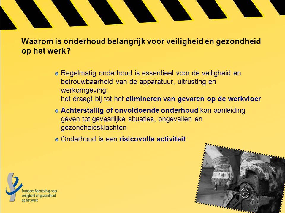 Waarom is onderhoud belangrijk voor veiligheid en gezondheid op het werk? Regelmatig onderhoud is essentieel voor de veiligheid en betrouwbaarheid van