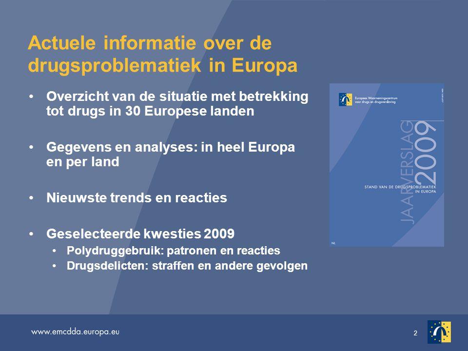 13 Signalen (ii): drugsdoden In de periode 1990–2006 werden in Europa jaarlijks 6 400 tot 8 500 sterfgevallen als gevolg van drugsgebruik gemeld De meeste fatale overdoses hebben betrekking op opiaten (doorgaans meer dan 85%) Na een algemeen dalende trend in sterfgevallen door drugsgebruik tussen 2000 en 2003, laten nieuwe gegevens een stijging zien In 2007 meldden 13 van de 18 landen een stijging