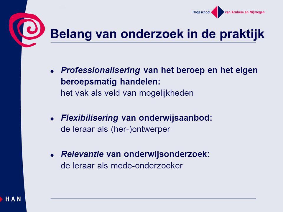Professionalisering van het beroep en het eigen beroepsmatig handelen: het vak als veld van mogelijkheden Flexibilisering van onderwijsaanbod: de lera