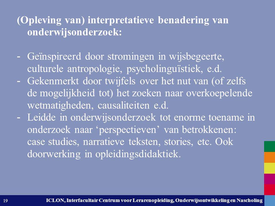 Leiden University. The university to discover. ICLON, Interfacultair Centrum voor Lerarenopleiding, Onderwijsontwikkeling en Nascholing 19 (Opleving v