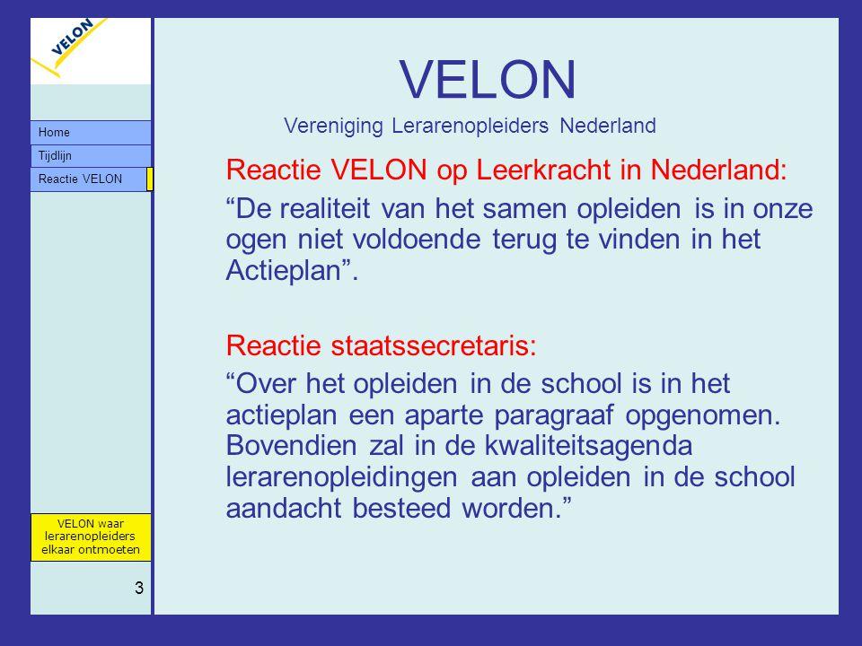 """Tijdlijn VELON waar lerarenopleiders elkaar ontmoeten Reactie VELON Home 3 VELON Reactie VELON op Leerkracht in Nederland: """"De realiteit van het samen"""