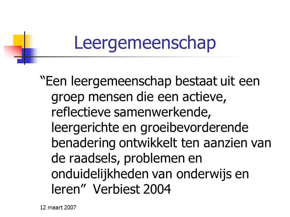 12 maart 2007 Wat vraagt dit van deelnemers.