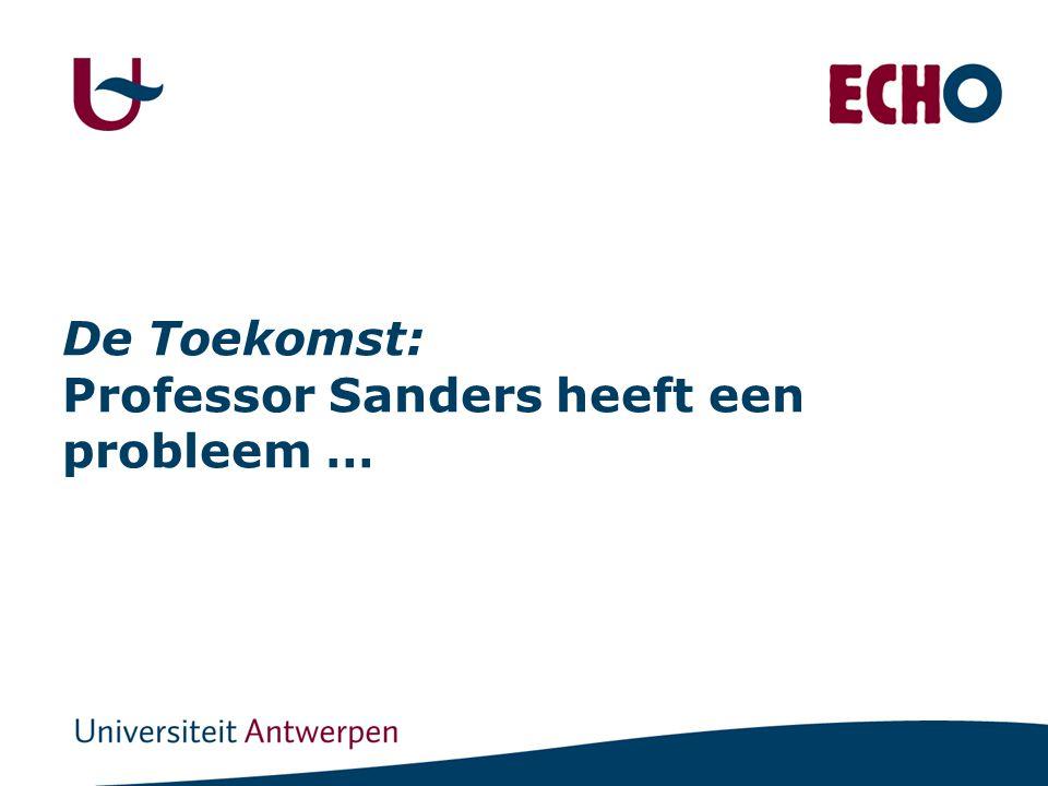 De Toekomst: Professor Sanders heeft een probleem …