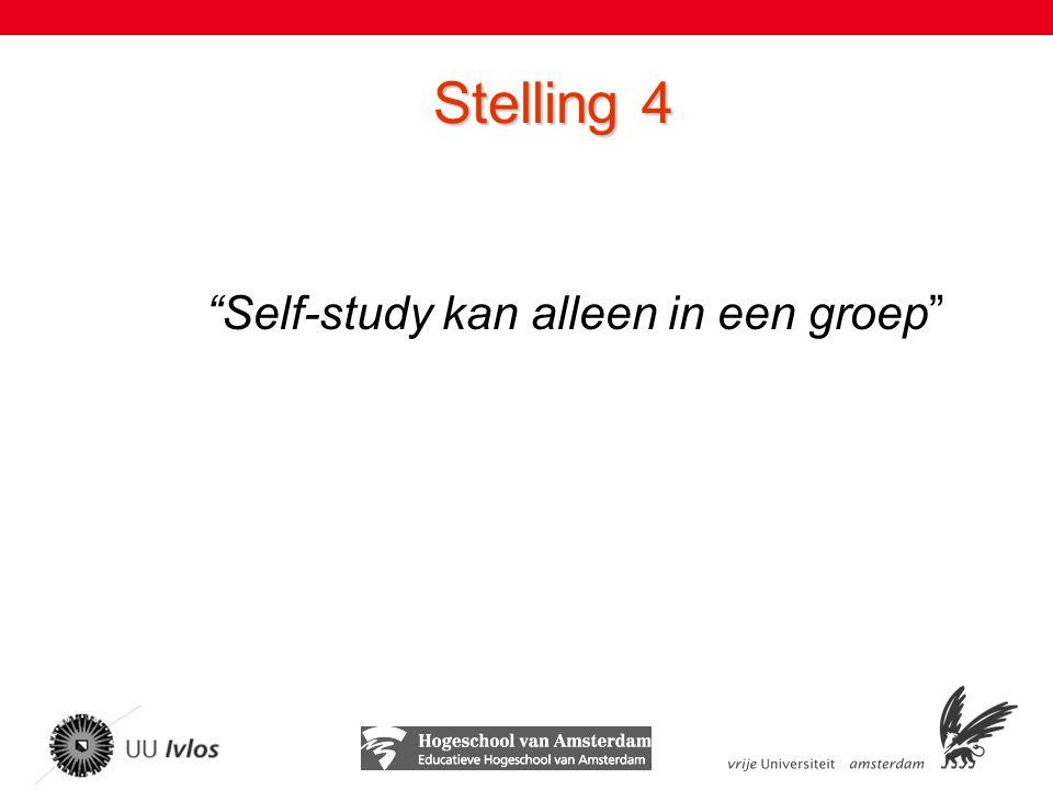 Stelling 4 Self-study kan alleen in een groep