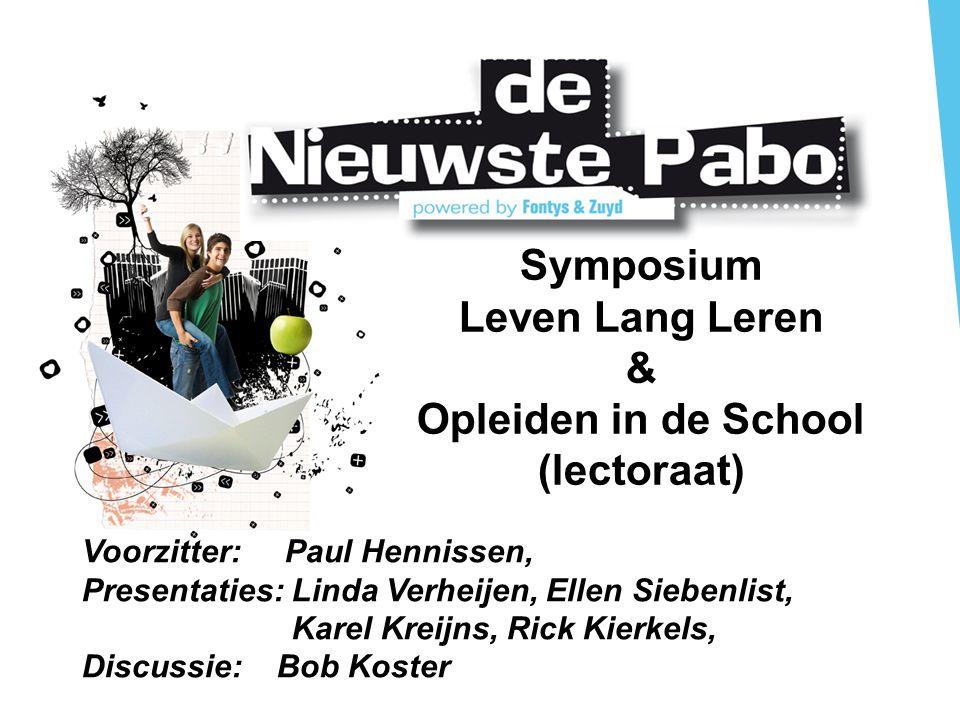 Doel symposium Hoe kunnen (aanstaande) leerkrachten zich blijvend ontwikkelen op de werkplek van de school.