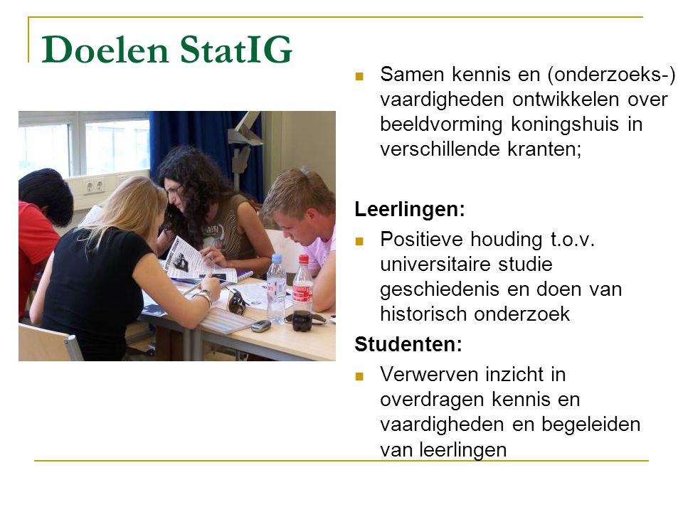Doelen StatIG Samen kennis en (onderzoeks-) vaardigheden ontwikkelen over beeldvorming koningshuis in verschillende kranten; Leerlingen: Positieve hou