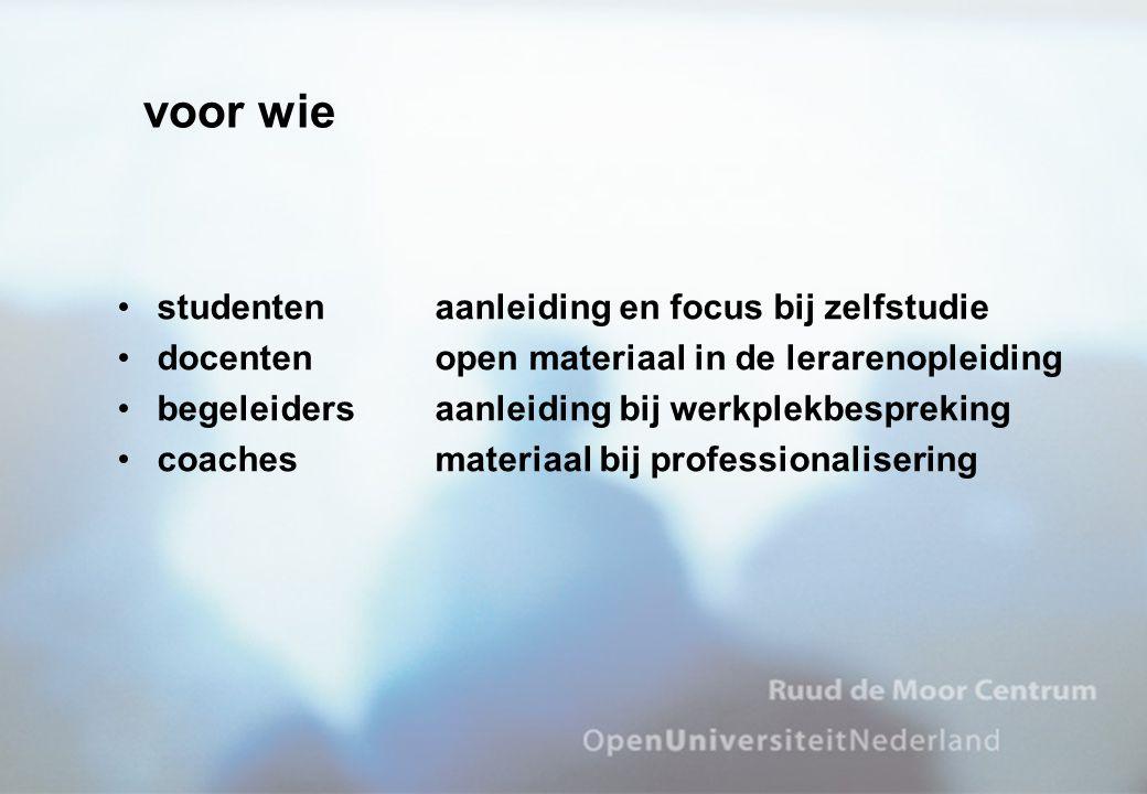 voor wie studentenaanleiding en focus bij zelfstudie docentenopen materiaal in de lerarenopleiding begeleidersaanleiding bij werkplekbespreking coachesmateriaal bij professionalisering