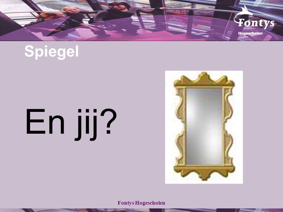 Fontys Hogescholen Spiegel En jij?