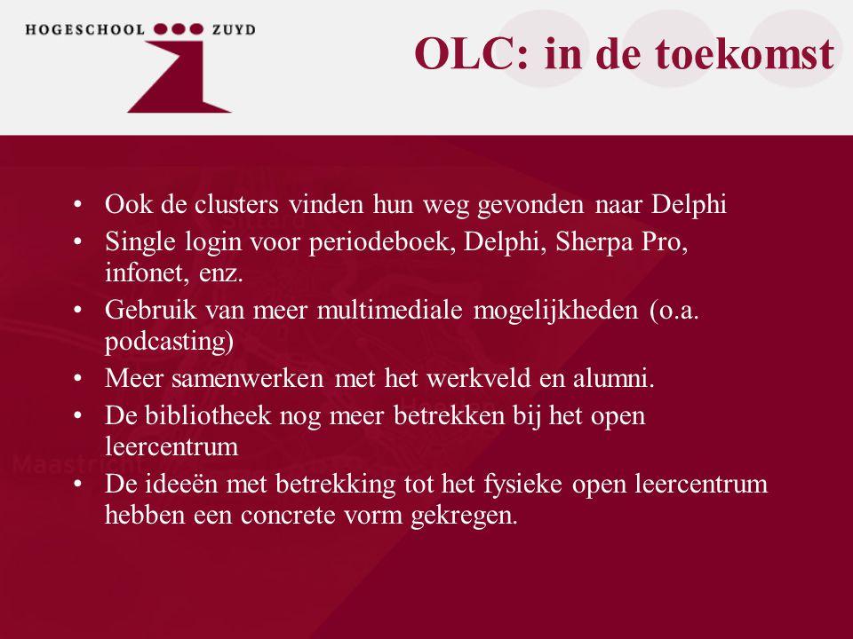 OLC: in de toekomst Ook de clusters vinden hun weg gevonden naar Delphi Single login voor periodeboek, Delphi, Sherpa Pro, infonet, enz.