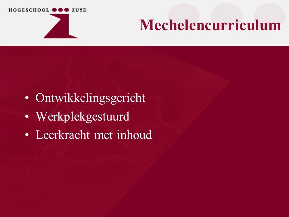 Mechelencurriculum Ontwikkelingsgericht Werkplekgestuurd Leerkracht met inhoud