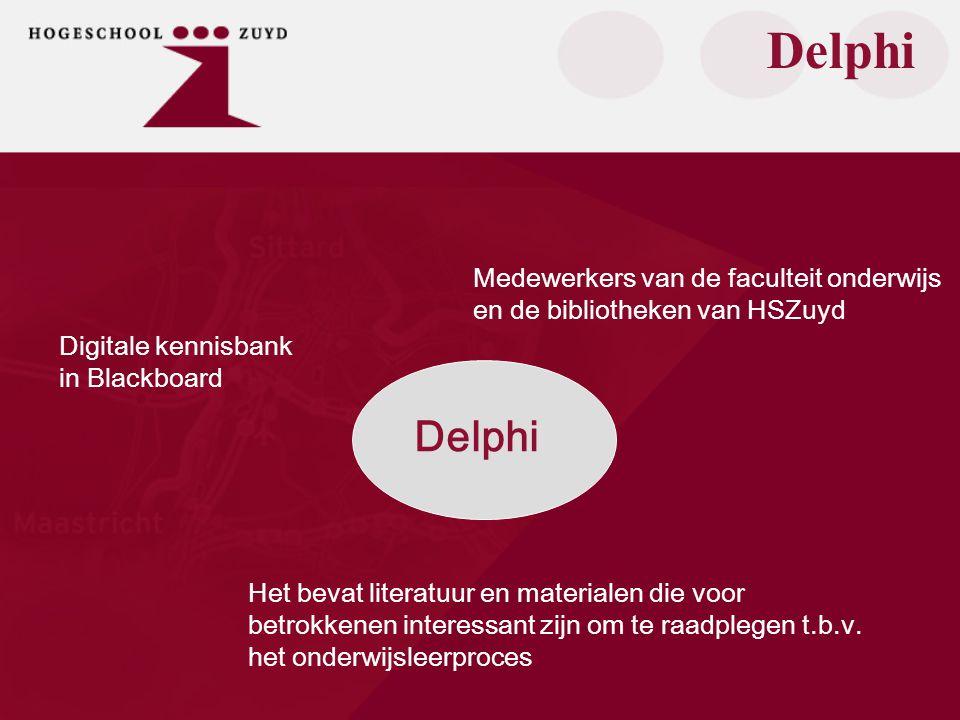 Delphi Digitale kennisbank in Blackboard Het bevat literatuur en materialen die voor betrokkenen interessant zijn om te raadplegen t.b.v.
