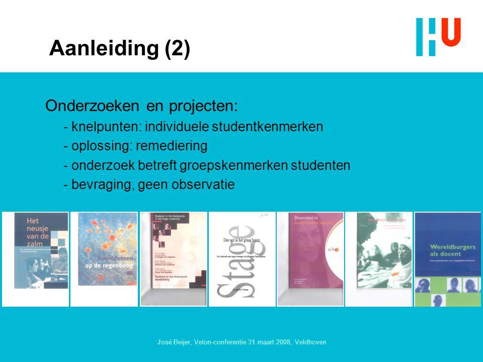 José Beijer, Velon-conferentie 31 maart 2008, Veldhoven Aanleiding (2) Onderzoeken en projecten: - knelpunten: individuele studentkenmerken - oplossing: remediering - onderzoek betreft groepskenmerken studenten - bevraging, geen observatie