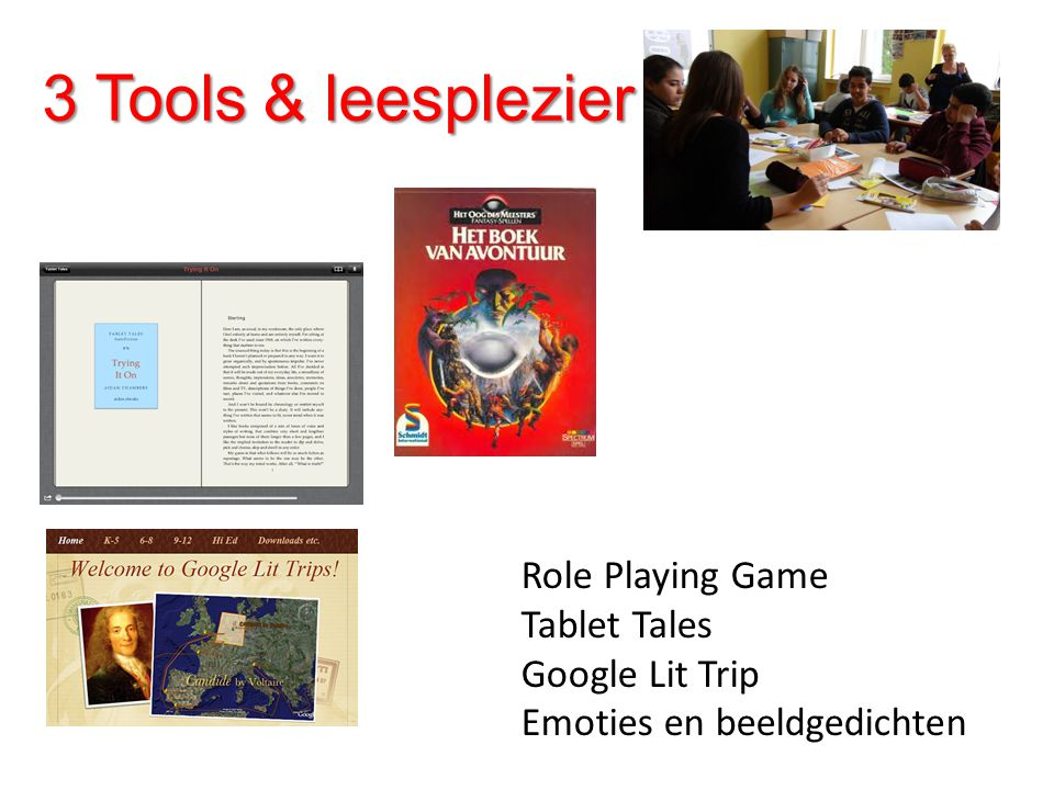 3 Tools & leesplezier Role Playing Game Tablet Tales Google Lit Trip Emoties en beeldgedichten